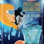 Galaretka Pastelowa o smaku Blue Ocean – Wodzisław